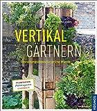 Vertikal gärtnern: Gestaltungsideen für grüne Wände