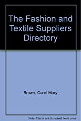 The Fashion and Textile Suppliers Directory Hardcover