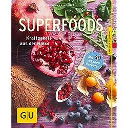 Superfoods: Kraftpakete aus der Natur (GU Ratgeber Gesundheit)