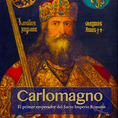 Carlomagno [Charlemagne]  Audiolibri