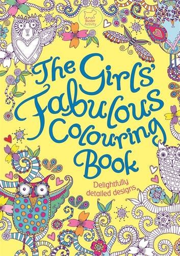 The Girls' Fabulous Colouring Book