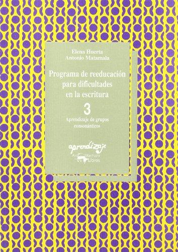 Programa de reeducacion para dificultades en escritura 3 (Aprendizaje (visor))