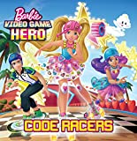 Barbie Video Game Hero Code Racers (Barbie) (Pictureback(R)) (English Edition)