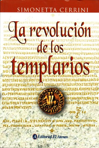 Revolucion De Los Templarios, La por Simonetta Cerrini
