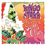 Ringo Starr: I Wanna Be Santa Claus (Lp,Limited Edition) [Vinyl LP] (Vinyl)