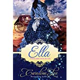 Ella: an Everland Ever After Tale (English Edition)