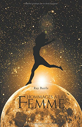 Hommages a la Femme par Ray Bazile