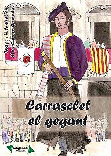 Carresclet, el gegant por Mari Carmen Granados