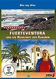 Wunderschön! - Fuerteventura und die Highlights der Kanaren [Blu-ray]