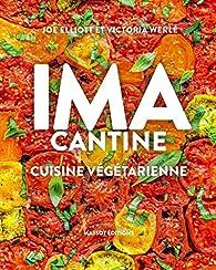 IMA Cantine - Cuisine végétarienne par Joe Elliott