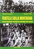 Fratelli sulla montagna. Esercito brasiliano e partigiani sull'Appennino Tosco-Emiliano