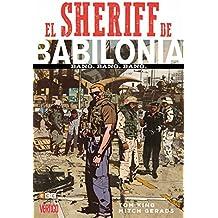 El Sheriff de Babilonia. Bang. Bang. Bang.(segunda edición)