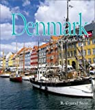 Denmark (Enchantment of the World, Second) by R. Conrad Stein (2003-09-01)