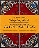 #10: J.K. Rowling's Wizarding World - A Pop-Up Gallery of Curiosities
