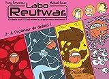 Labo Reutwar T02 A l'intérieur du dedans