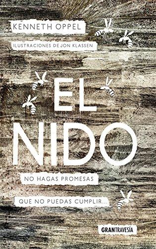 El nido: No hagas promesas que no puedas cumplir (Novela juvenil (narrativa))