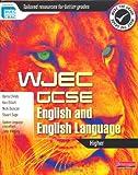 WJEC GCSE English and English Language: Higher Student Book (WJEC GCSE English 2010)