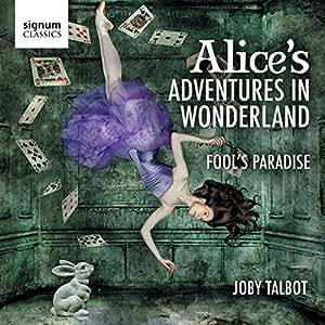 Talbot: Alice's Adventures in Wonderland / Fool's Paradise