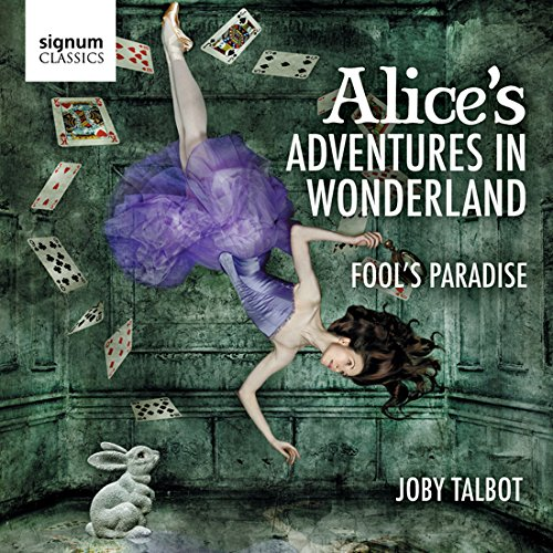 talbot-alices-adventures-in-wonderland-fools-paradise