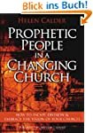 Prophetic People In A Changing Church...