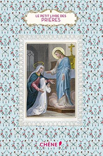 Le Petit Livre des prières par Christine Barrely