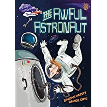 The Awful Astronaut (Race Further with Reading)