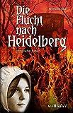 Die Flucht nach Heidelberg - Wolfgang Vater
