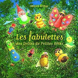 """Afficher """"Les fabulettes des drôles de petites bêtes"""""""