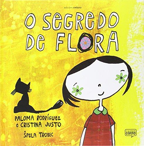 O Segredo De Flora por Paloma Rodríguez Vázquez