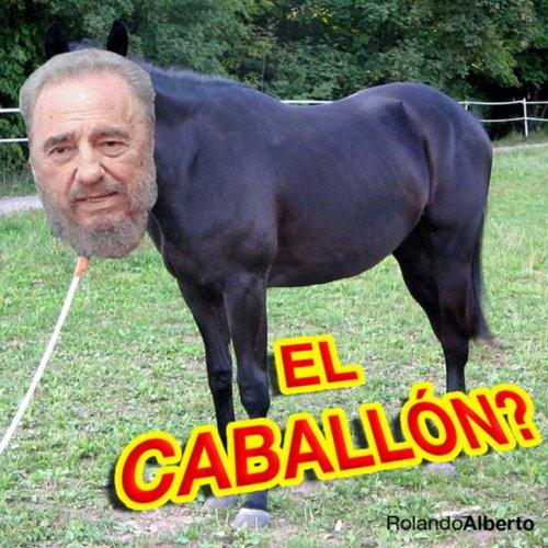 El Caballon?