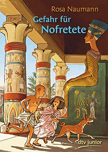 gefahr-fur-nofretete-ein-abenteuer-aus-dem-alten-agypten
