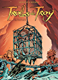Trolls de Troy Tome 05 : Maléfices de thaumaturge