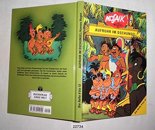 Bestell.Nr. 922734 Aufruhr im Dschungel (Mosaik Sammelband Hefte 9 - 12)