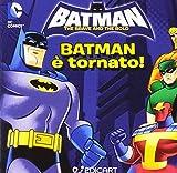 Batman è tornato! Quadrottino. Ediz. illustrata