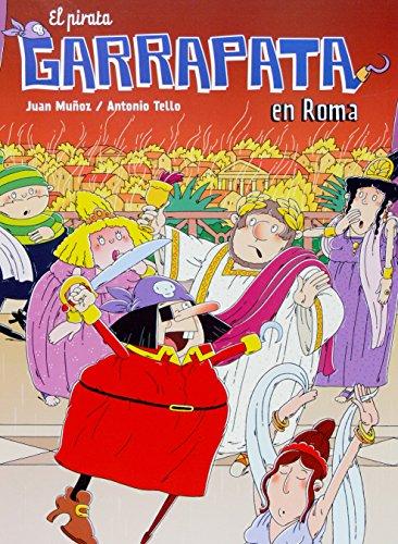 El pirata Garrapata en Roma (Cómics de El Pirata Garrapata) por Juan Muñoz Martín