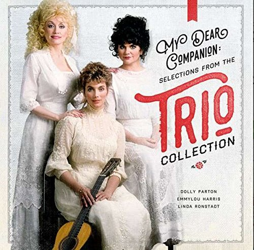 Harris, Emmylou / Dolly Parton / Linda - My Dear Companion : Selections from
