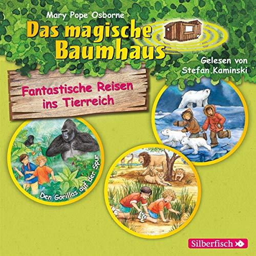 Fantastische Reisen ins Tierreich. Die Hörbuchbox: Den Gorillas auf der Spur / Im Tal der Löwen / Auf der Spur der Eisbären: 3 CDs (Das magische Baumhaus)