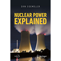 Nuclear Power Explained (Springer Praxis Books) (English Edition)
