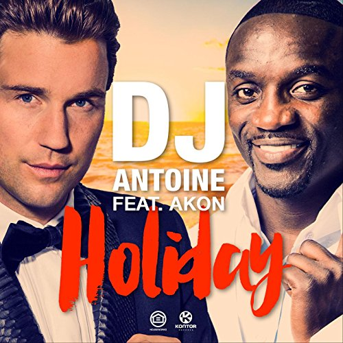 Holiday (DJ Antoine Vs Mad Mark 2K15 Radio Edit)
