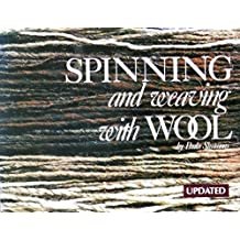 Spinning and Weaving with Wool by Paula Simmons (1977-07-06)