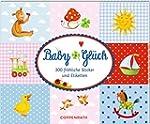 Stickerbuch - BabyGlück: 300 fröhlich...