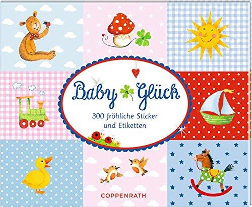 Preisvergleich Produktbild Stickerbuch - BabyGlück: 300 fröhliche Sticker und Etiketten