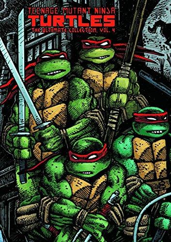 Teenage Mutant Ninja Turtles: The Ultimate Collection Volume 4 (Teenage Mutant Ninja Turtles 4) por Kevin B. Eastman