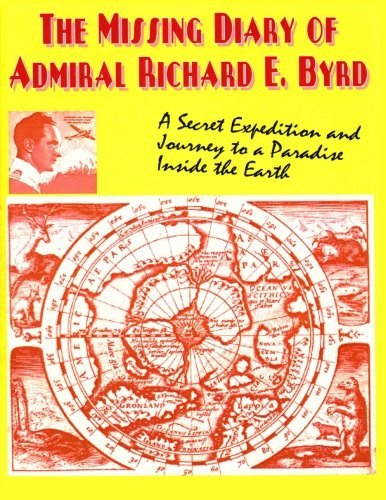 The Missing Diary Of Admiral Richard E. Byrd by Adm Richard E. Byrd (2013-12-20)