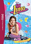 Soy Luna 02 - Seconde chance