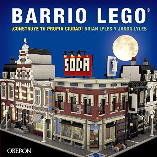 Barrio LEGO (Libros Singulares) por Jason Lyles