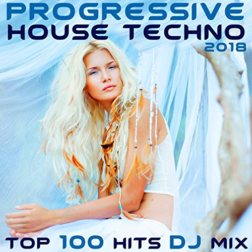 Progressive House Techno 2018 Top 100 Hits (2 Hr Uplifting Club Vibes DJ Mix)