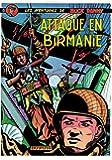 Buck Danny, tome 6 : Attaque en Birmanie