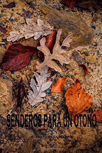 Senderos para un otoño