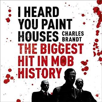 Audible Iheard You Paint Houses